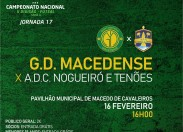Macedense recebe Nogueiró e Tenões na jornada 17